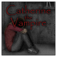 CATHERINE THE VAMPIRE